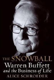 The Snowball:Warren Buffett and the Business of Life
