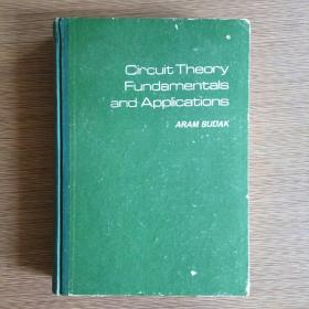 Circuit Theory Fundamentals and Applications 电路理论基础及应用