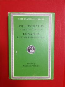 Philostratus: Lives of the Sophists/Eunapius: Lives of the Philosophers (智者的生平/哲学家的生平)