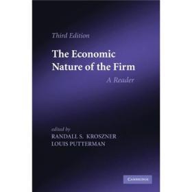 The Economic Nature of the Firm:A Reader 公司的经济本质:读者版