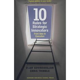 战略创新十法则(英文原版 精装)Ten Rules for Strategic Innovators