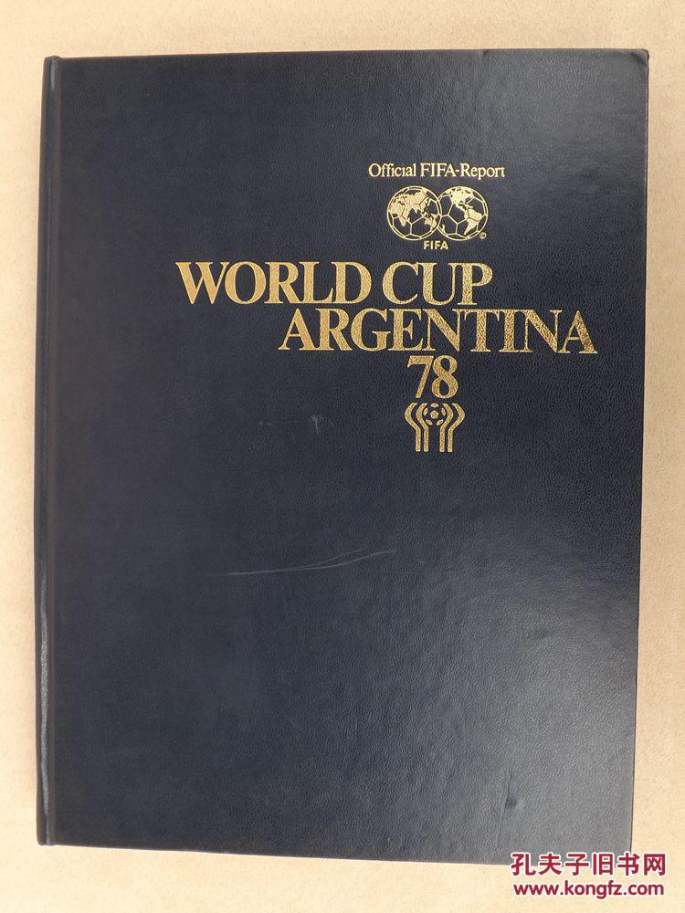 Official FIFA Report WORLD CUP ARGENTINA 1978 国际足联世界杯官方报告 1978年阿根廷世界杯