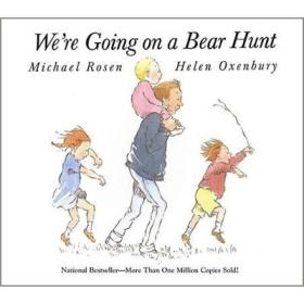 We're Going on a Bear Hunt  我们一起去猎熊 英文原版