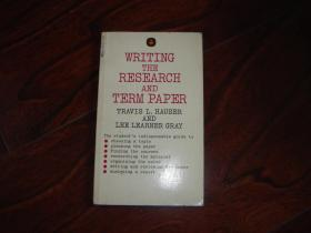 writing the research and term paper 撰写研究和学期论文【英文原版】