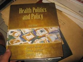 HEALTH POLITICS AND POLICY   4TH EDITION