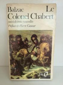 巴尔扎克:刽子手  Honoré de Balzac:Le Colonel Chabert, suivi de El Verdugo, de Adieu et de Le Réquisitionnaire 法文原版书