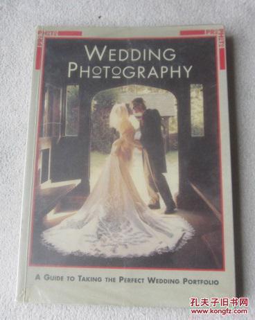 Wedding Photography (Rotovision Pro-Photo Series) 婚纱摄影 原版