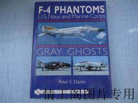 F-4  PHANTOMS  U.S. Navy  and  Marine   Corps  GRAY  GHOSTS