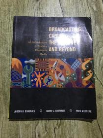BROADCASTING,CABLE,THE INTERNET,AND BEYOND