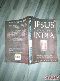 Jesus Lived in India:His Unknown Life Before and After the Crucifixion(85品大32开2001年英文原版264页多图片参看书影)40943