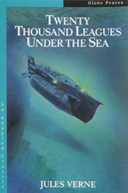 Twenty Thousand Leagues Under The Sea (an Adapted Classic)