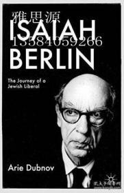 【包邮】Isaiah Berlin: The Journey Of A Jewish Liberal (palgrave Studies In Cultural And Intellectual Histor