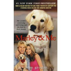 Marley & Me:Life and Love with the Worlds Worst Dog