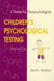 Childrens Psychological Testing : A Guide For Nonpsychologists  Third Edition