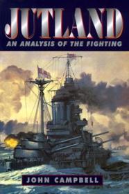Jutland: An Analysis Of The Fighting (maritime Classics)