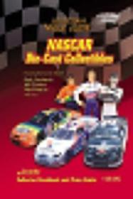 Nascar Die-cast Collectibles: Collectors Value Guide (collectors Value Guides)