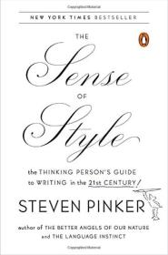 The Sense of Style  The Thinking Person's Guide