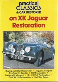 On Xk Jaguar Restoration (practical Classics & Car Restorer)