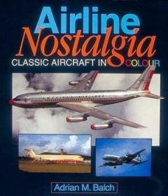 Airline Nostalgia: Classic Aircraft In Colour