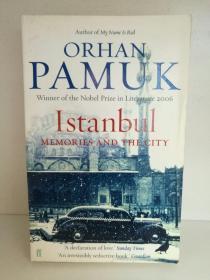城市与文学:伊斯坦布尔故事     奥尔罕·帕慕克   伊斯坦布尔:一座城市的记忆 Orhan Pamuk:Istanbul  Memories and the City (Faber & Faber 2005年版)(城市与文学) 英文版