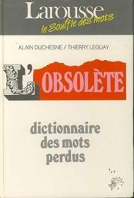 Lobsol?te: Dictionnaire Des Mots Perdus (collection Le Souffle Des Mots) (french Edition)
