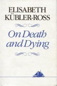 On Death And Dying (hudson River Editions)