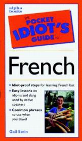 The Pocket Idiots Guide To French Phrases