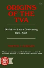 Origins Of The T.v.a.: The Muscle Shoals Controversy  1920-1932