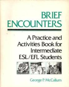 Brief Encounters: A Practice And Activities Book For Intermediate Esl/efl Students