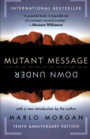 Mutant Message Down Under  Tenth Anniversary Edition