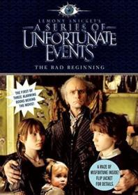 The Bad Beginning  Movie Tie-in Edition (a Series Of Unfortunate Events  Book 1)