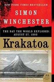 Krakatoa: The Day The World Exploded: August 27  1883