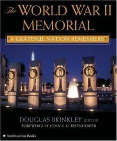 The World War Ii Memorial: A Grateful Nation Remembers