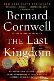 The Last Kingdom (the Saxon Chronicles Series #1)
