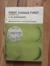 NCE:FIRST THINGS FIRST