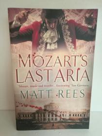 最后的咏叹调:1791,莫扎特之死  Mozarts Last Aria by Matt Rees(关于莫扎特的犯罪小说)英文原版书