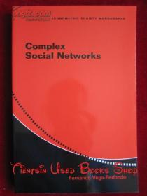 Complex Social Networks(Econometric Society Monographs)复杂社会网络(计量经济学专著丛书 英语原版 平装本)