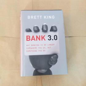 Bank 3.0: Why Banking Is No Longer(英文精装原版)