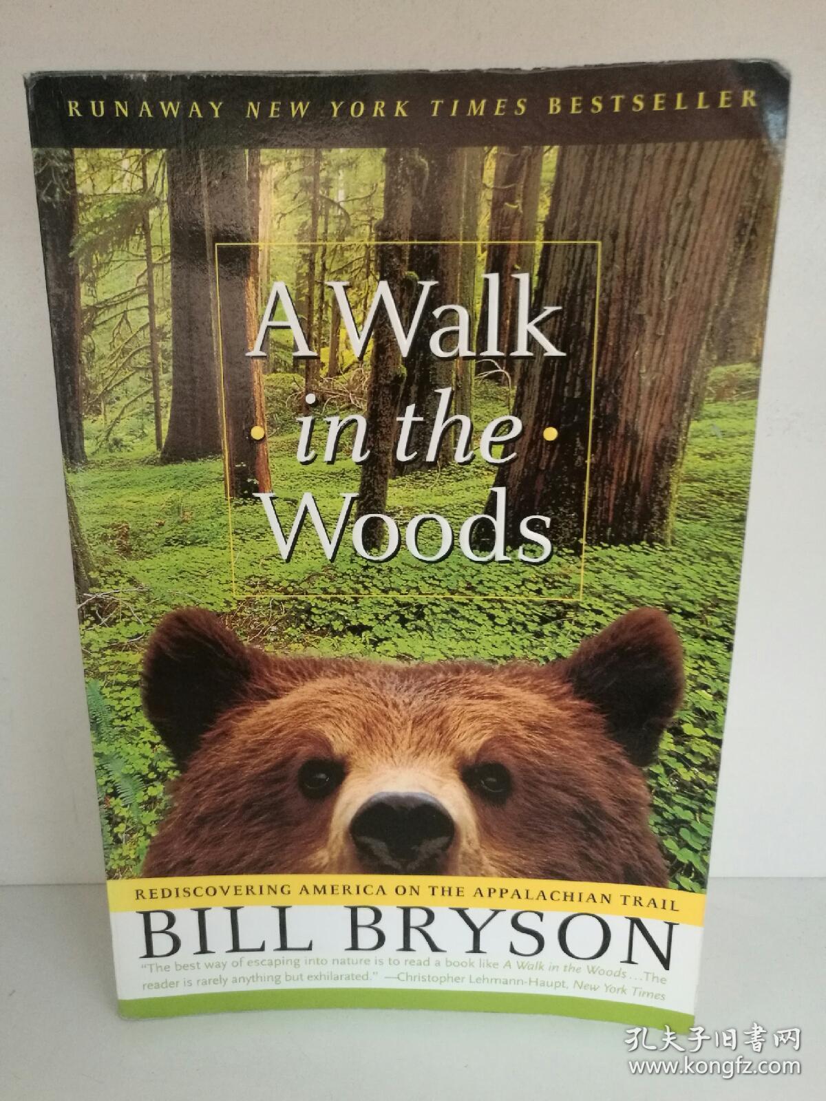 比尔·布莱森 Bill Bryson:A Walk in the Woods (Anchor  Books 2007年版)英文原版书