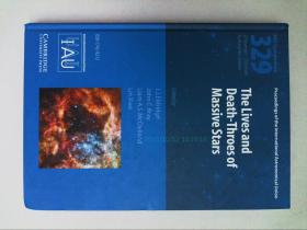 The Lives and Death-Throes of Massive Stars (IAU S329) (Proceedings of the International Astronomical Union