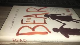 The Bear: A Novel英语原版毛边书