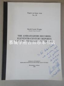 【签赠本】DAVID CURTIS WRIGHT THE AMBASSADORS RECORDS ELEVENTH-CENTURY REPORTS OF SUNG EMBASSIES TO THE LIAO