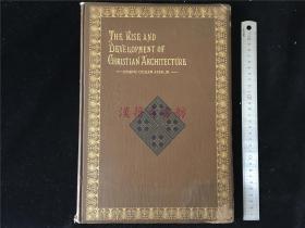 100多年前出版的欧洲教堂建筑艺术书《The Rise and Development of Christian Architecture》1902年出版。大开本,收录众多基督教天主教堂外观、内景及意大利比萨斜塔等照片近百幅。