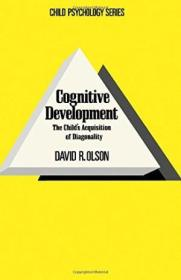 Cognitive Development: The Childs Acquisition Of Diagonality (child Psychology Series)