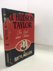 1948年/ 戴德生 J. Hudson Taylor,: For God and China/原书衣
