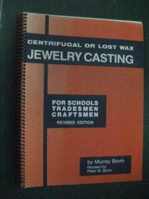 英文原版 Centrifugal or Lost Wax JEWELRY CASTING