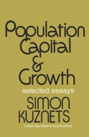 Population Capital & Growth: Selected Essays