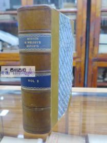 1838年牛皮装 品好 MEESON $ WELSBUS REPORTS VOL.2 REPORTS OF CASES ARGUED AND DETERMINED IN THE COURT OF EXCHEQUER DURING THE PERIOD COMPRISED IN THIS VOLUME 梅森-韦尔斯布报道第2卷