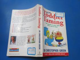 Toddler Taming: The Guide to Your Child from One to Four