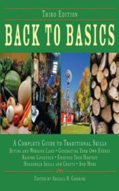 Back To Basics: A Complete Guide To Traditional Skills  Third Edition